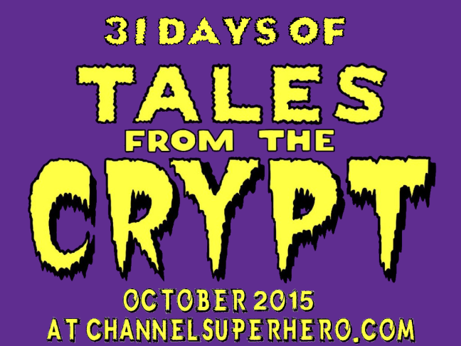 31 Days of Tales From the Crypt